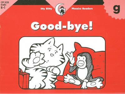 Good-Bye! by Rozanne Lanczak Williams