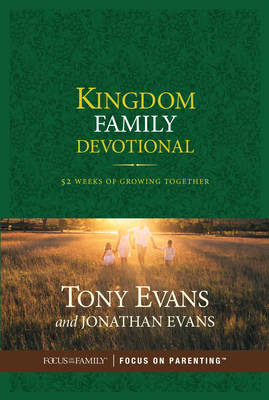 Kingdom Family Devotional by Dr Tony Evans