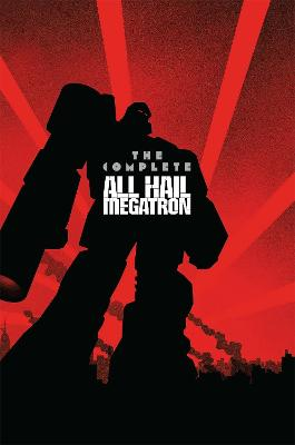 Transformers The Complete All Hail Megatron book
