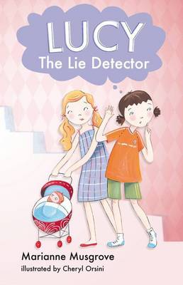 Lucy the Lie Detector by Marianne Musgrove