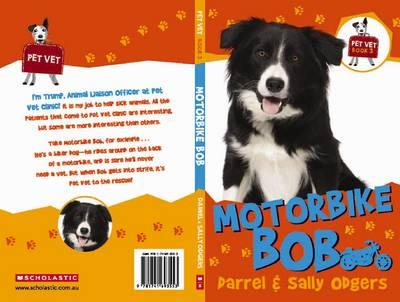 Pet Vet: #3 Motorbike Bob book