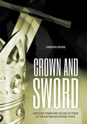 Crown and sword by Mr Cameron Moore