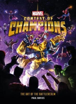 Marvel Contest of Champions: The Art of the Battlerealm by Paul Davies