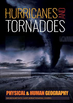 Hurricanes & Tornadoes by Joanna Brundle