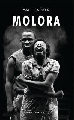 Molora by Yael Farber