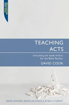 Teaching Acts by David Cook