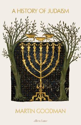 History of Judaism by Martin Goodman