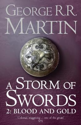 Storm of Swords: Part 2 Blood and Gold book