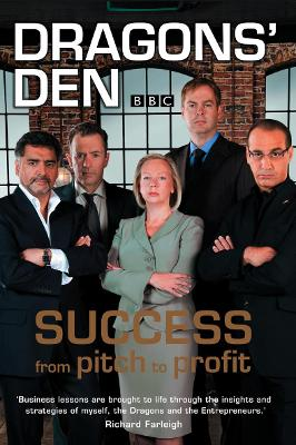 'Dragons' Den': Success, from Pitch to Profit by Duncan Bannatyne