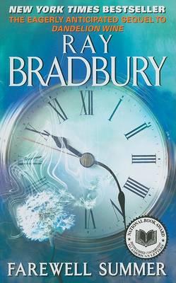 Farewell Summer by Ray Bradbury