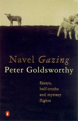Navel Gazing by Peter Goldsworthy