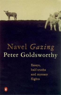 Navel Gazing by Peter Goldsworthy