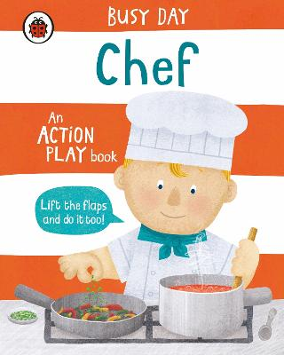 Busy Day: Chef: An action play book book