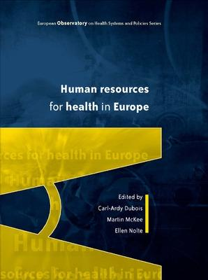 Human Resources for Health in Europe by Carl-Ardy Dubois
