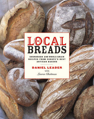 Local Breads by Daniel Leader