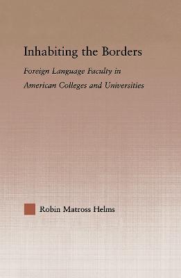 Inhabiting the Borders by Robin Matross Helms