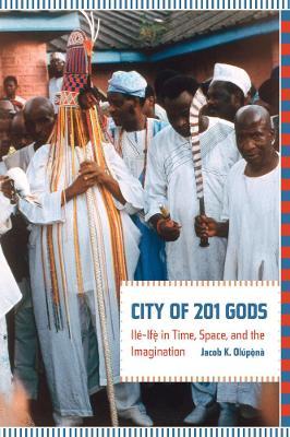 City of 201 Gods by Jacob K. Olupona