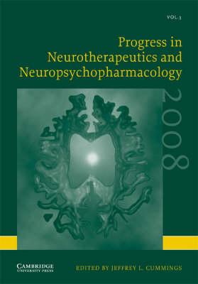 Progress in Neurotherapeutics and Neuropsychopharmacology: Volume 3, 2008 book