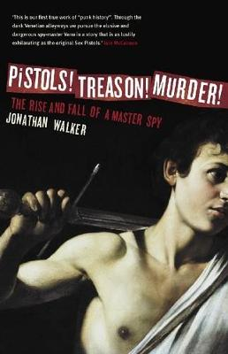 Pistols! Treason! Murder! book