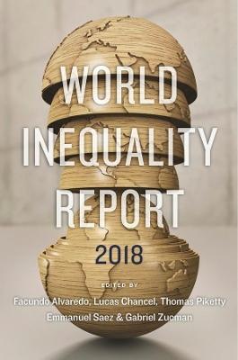 The World Inequality Report by Facundo Alvaredo