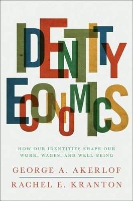 Identity Economics by George A. Akerlof