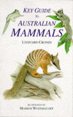 Key Guide to Australian Mammals by Leonard Cronin
