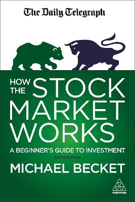 How the Stock Market Works by Michael Becket