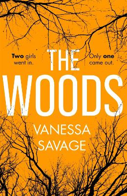 The Woods: the emotional and addictive thriller you won't be able to put down by Vanessa Savage