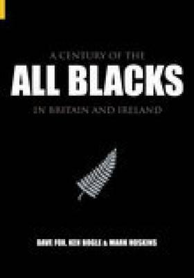 Century of the All Blacks by Mark Hoskins