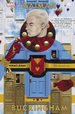 Miracleman By Gaiman & Buckingham Book 1: The Golden Age by Neil Gaiman