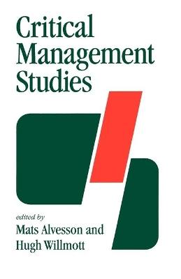 Critical Management Studies by Mats Alvesson