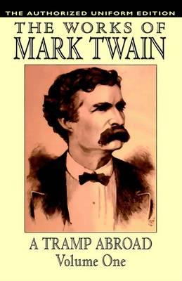 A Tramp Abroad  vol.1 by Mark Twain