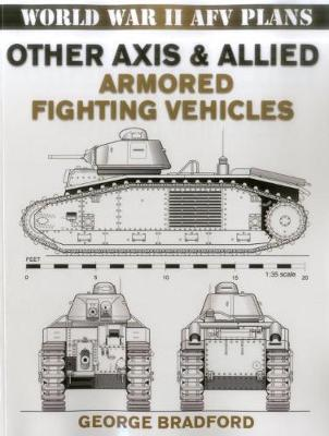 Other Axis & Allied Armored Fighting Vehicles book