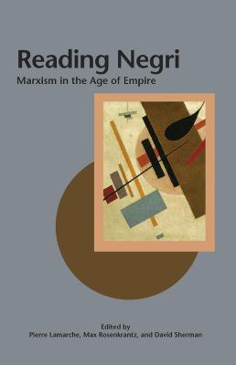 Reading Negri by Pierre Lamarche