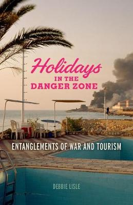 Holidays in the Danger Zone by Debbie Lisle