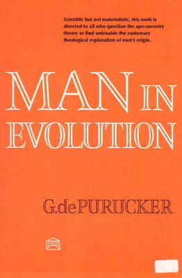 Man in Evolution by G. de Purucker