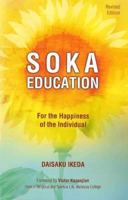 Soka Education by Daisaku Ikeda