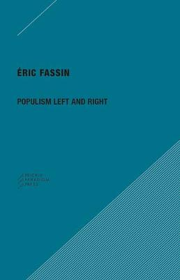Populism Left and Right by Eric Fassin
