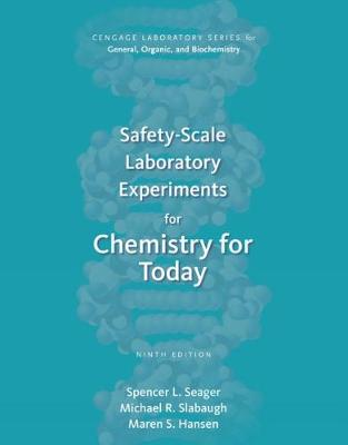 Safety-Scale Laboratory Experiments for Chemistry for Today by Spencer Seager