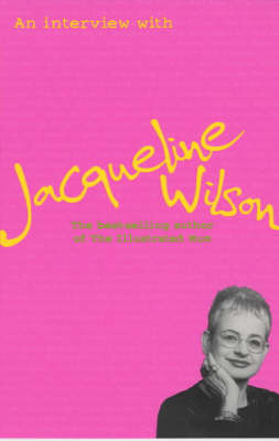 An Interview with Jacqueline Wilson by Joanna Carey
