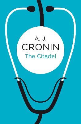 Citadel by A. J. Cronin