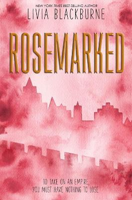 Rosemarked by Livia Blackburne