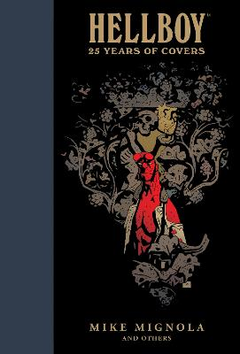 Hellboy: 25 Years Of Covers by Mike Mignola