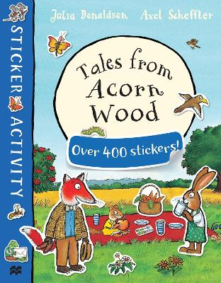 Tales from Acorn Wood Sticker Book by Julia Donaldson