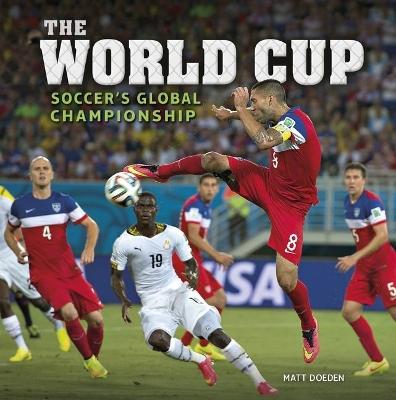 The World Cup by Matt Doeden