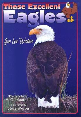 Those Excellent Eagles by Jan Lee Wicker