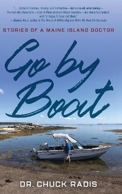 Go By Boat: Stories of a Maine Island Doctor book
