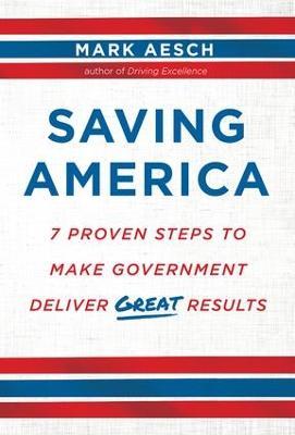 Saving America by Mark Aesch