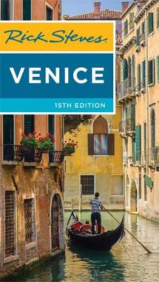 Rick Steves Venice, 15th Edition by Gene Openshaw