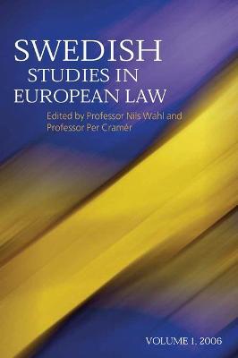Swedish Studies in European Law by Nils Wahl
